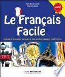 Le français facile. Per le Scuole
