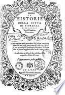 Le historie della città di Fiorenza, di M. Jacopo Nardi,... le quali... contengono quanto dal' anno 1494. fino al tempo dal' ano 1531. è successo... et... un discorso sopra lo stato della magnifica città di Lione...