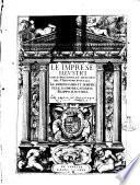 Le imprese illustri con espositioni, et discorsi del s.or Ieronimo Ruscelli. ..