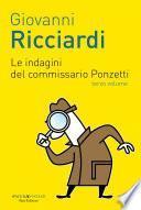 Le indagini del commissario Ponzetti 3