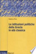 Le istituzioni politiche della Grecia in età classica
