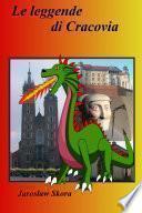 Le leggende di Cracovia