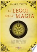 Le leggi della magia. L'oracolo della magia gialla. Con carte