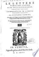 Le lettere familiari latine di M. Tullio Cicerone, e d'altri autori