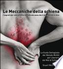 Le meccaniche della schiena. I segreti per una colonna vertebrale sana che il medico non vi dice