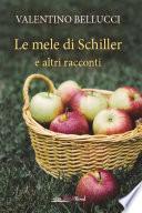 Le mele di Schiller e altri racconti