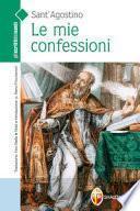 Le mie confessioni. Ediz. illustrata