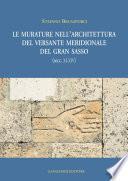 Le murature nell'architettura del versante meridionale del Gran Sasso (secc.XI - XIV)