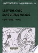 Le mythe grec dans l'Italie antique