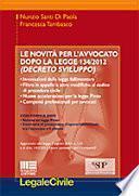 Le novità per l'avvocato dopo la legge 134/2012 (decreto Sviluppo)