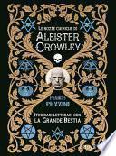 Le nozze chimiche di Aleister Crowley