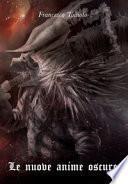 Le nuove anime oscure. Da Demon's Souls a Dark Souls III