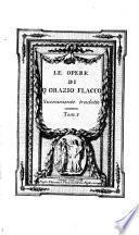Le Opere Di Q. Orazio Flacco. Nuovamente tradotte (da Francesco Corsetti e Aurelio de Giorgi Bertola)
