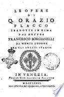 Le opere di Q. Orazio Flacco tradotte in rima dal dottor Francesco Borgianelli da Monte Lupone fra gli Arcadi Itarco