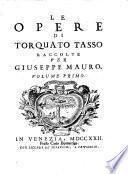 Le opere, raccolte per (Bonifacio Collina, nominato) Giuseppe Mauro, Volume Primo