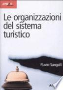 Le organizzazioni del sistema turistico