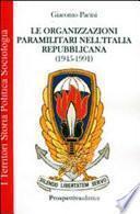 Le organizzazioni paramilitari segrete nell'Italia repubblicana (1945-1991)