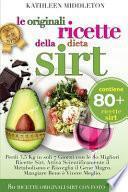 Le Originali Ricette Della Dieta Sirt