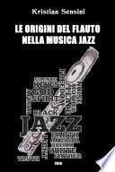 Le origini del flauto nella musica Jazz