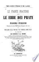 Le piante pratensi, ossia, Le erbe dei prati e dei pascoli italiani