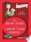 Le piccole donne - Le piccole donne crescono (Luisa May Alcott)