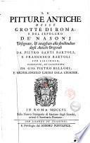 Le pitture antiche delle grotte di Roma, e del sepolcro de' Nasonj