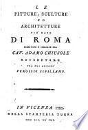 Le pitture, sculture ed. architetture più rare di Roma