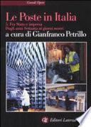 Le poste in Italia: Fra Stato e impresa : dagli anni Settanta ai giorni nostri