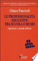 Le professionalità educative tra scuola e musei