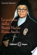 Le profezie della beata madre Elena Aiello