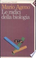 Le radici della biologia