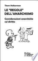 Le «regole» dell'anarchismo. Considerazioni anarchiche sul diritto