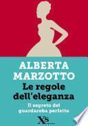 Le regole dell'eleganza (XS Mondadori)
