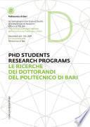 Le ricerche dei dottorandi del Politecnico di Bari - PHD Students research programs