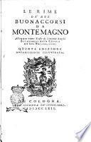 Le Rime de' due Buonaccorsi da Montemagno allegate come testo di lingua dagli accademici della Crusca nel loro vocabolario