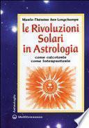 Le rivoluzioni solari in astrologia. Come calcolarle. Come interpretarle