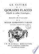 Le Satire di Q. Orazio Flacco disposte in ordine cronologico, e recate in italiano da messer Giambattista Fabiani opera postuma