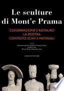 Le sculture di Mont'e Prama - Conservazione e restauro - La Mostra - Contesto, scavi e materiali. Tre volumi in cofanetto.