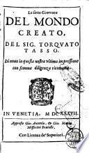 Le sette giornate del mondo creato, del sig. Torquato Tasso
