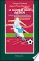 Le società di calcio del 2000