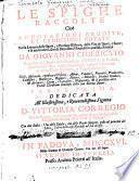 Le spighe raccolte cioè annotazioni erudite, et erudizioni notate nella lettura delle sacre, e profane historie