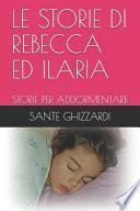 Le Storie Di Rebecca Ed Ilaria
