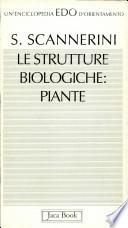 Le strutture biologiche: piante