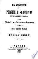Le sventure di Persile e Sigismonda istoria settentrionale per Michele de Cervantes Saavedra