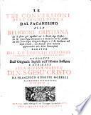 Le tre Conversioni dell' Inghilterra dal paganismo alla religione cristiana (etc.) Tradotte dall' Inglese da Francesco Giuseppe Morelli