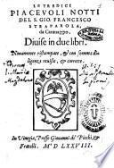 Le tredici piaceuoli notti del s. Gio. Francesco Straparola, ... diuise in due libri