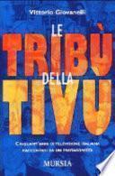 Le tribù della tivù