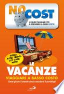 Le vacanze low cost. Viaggiare a basso costo