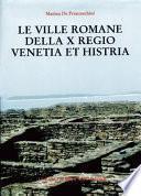 Le ville romane della X regio