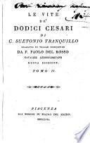 Le vite de' dodici Cesari di G. Suetonio Tranquillo